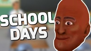WORST SCHOOL EVER - School Days