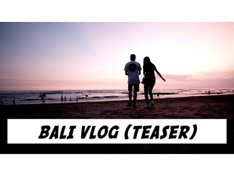 Jalan-Jalan Ke Bali (Teaser) - #travelvlog