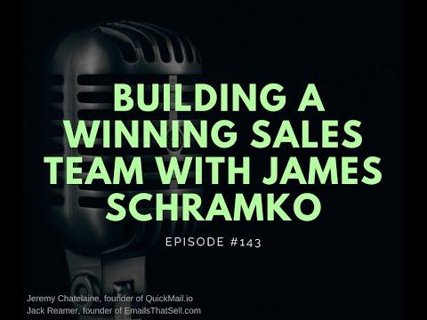 Episode #143 - Building A Winning Sales Team With James Schramko