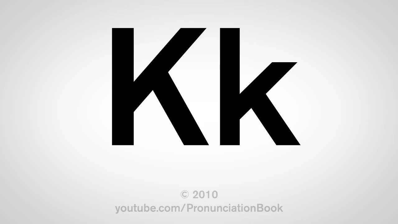 Basic English: How to Pronounce the Letter K - YouTube