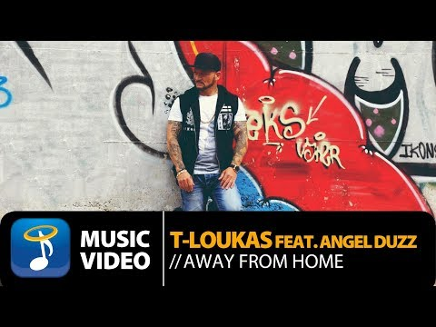 T-Loukas - Away From Home (Official Music Video HD)