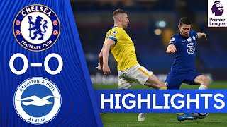 Chelsea 0-0 Brighton | Premier League Highlights