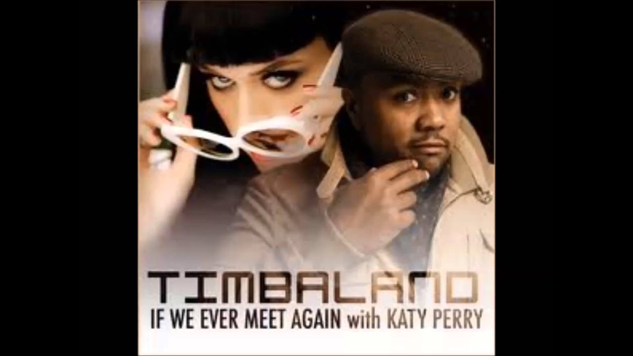 if we ever meet again timbaland katy perry live super