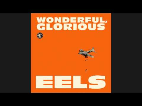 EELS - Bombs Away [Audio Stream]