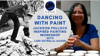 Dancing with Paint: Jackson Pollock Inspired Painting Workshop