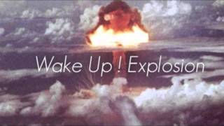 Wake Up! Explosion 威愷爆炸 - Island People (Demo)