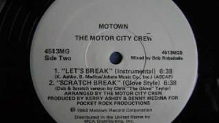 The Motor City Crew - Scratch Break (Glove Style) 1983