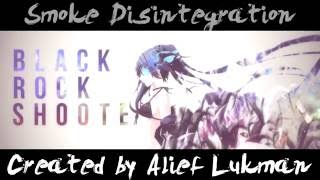 Smoke Dissintegration Effect - Black Rock Shooter