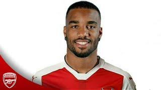 Alexandre Lacazette - Welcome To Arsenal