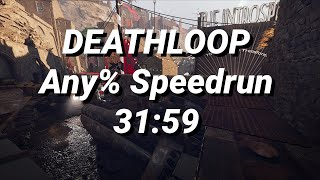 Deathloop Any% Speedrun - 31:59