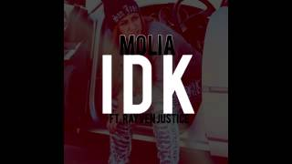 Molia ft. Rayven Justice - IDK