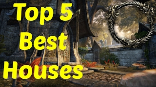 ESO: Top 5 Best Houses