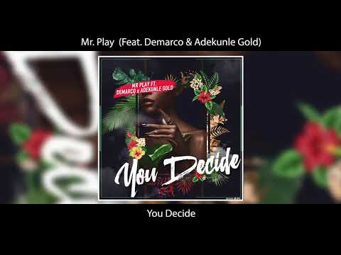 UK DJ Mr Play Drops New Single 'You Decide' With Demarco