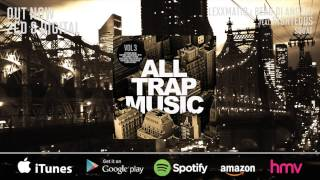 All Trap Music Vol 3 (Album Megamix) OUT NOW!