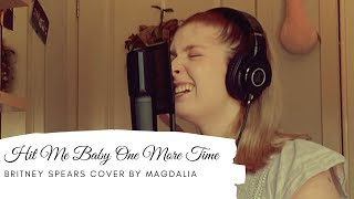 Hit Me Baby One More Time - Britney Spears Cover