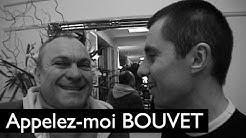 Jean-Christophe Bouvet : Appelez-le Bouvet !