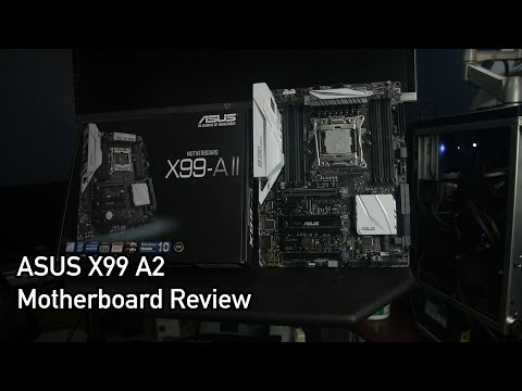Asus X99 A II Motherboard Overview/OC Test