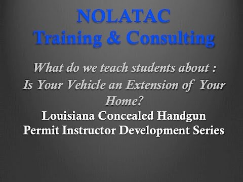 Is Your Vehicle an Extension of Your Home? - LA CHP Instructor Development