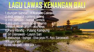 LAGU BALI LAWAS ( GOLDEN MEMORIES ) LAGU KENANGAN BALI ( TOP PLAYLIST )
