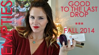 Good to the last drop  |  Empties Fall 2014