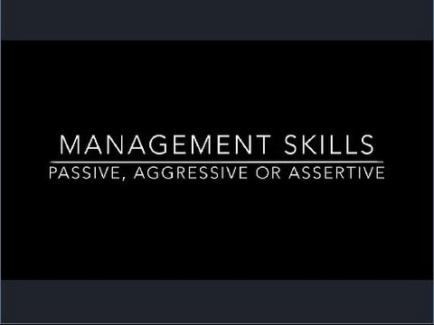 Communication Skills Training for Managers - Defining Passive Aggressive Assertive Behavior