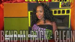 Spice - Bend Mi Back (Clean) [Mattrass Riddim] June 2012