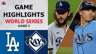 Los Angeles Dodgers vs. Tampa Bay Rays Game 5 Highlights | World Series (2020)