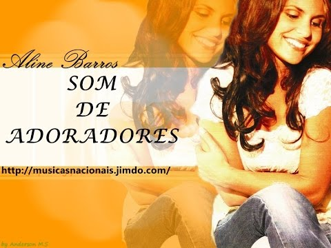 Aline Barros Som de Adoradores Cd Completo+Download