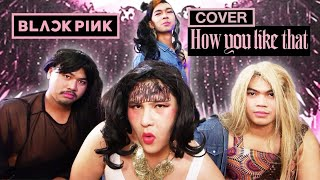 BLACKPINK - 'How You Like That' [Cover By EpicTime]