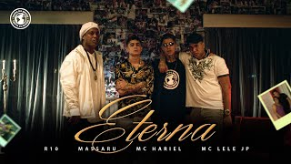 "Tropa do Bruxo - ""ETERNA"" Feat. R10, MC Hariel, MC Lele JP e Massaru."