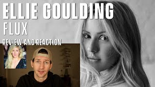 Gambar cover Ellie Goulding - Flux - Review and Reaction