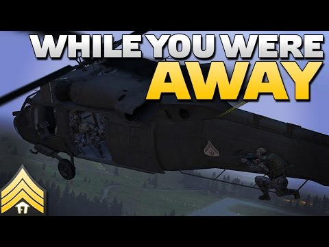 While you were away... - Arma 3 Air Assault