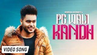 Pg Wali Kandh Mirza Honey Free MP3 Song Download 320 Kbps