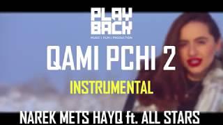 QAMI PCHI 2 / INSTRUMENTAL (NAREK METS HAYQ feat. ALL STARS)