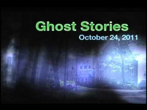 Endicott College Ghost Stories 2011
