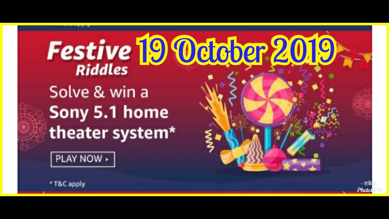 Amazon Festive Riddles Quiz Answer Sony 5 1 Home Theater System Won 19 October 2019 Youtube