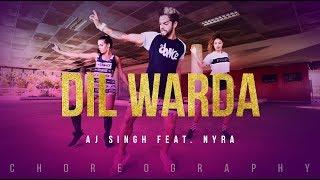 FitDance Channel | Dil Warda | AJ Singh Feat. Nyra | Director Gifty | 2018