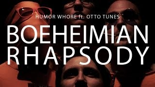 Boeheimian Rhapsody [Humor Whore feat. Otto Tunes] (Parody of Queen