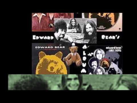 EDWARD BEAR - LAST SONG (1972)