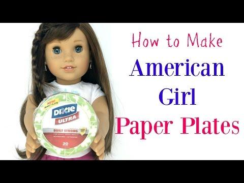 DIY American Girl Doll Paper Plates