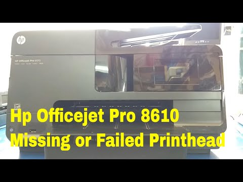 how to fix hp officejet pro 8610 missing or failed printhead