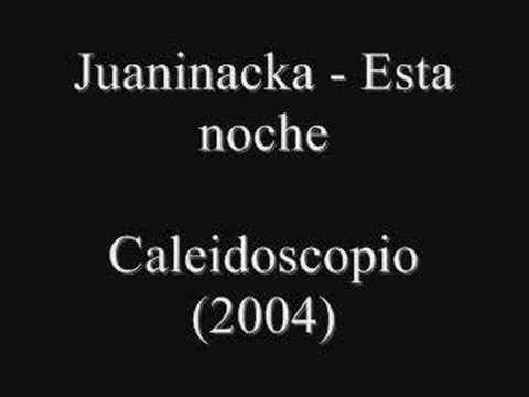 Juaninacka - Esta noche