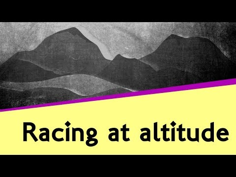 Effects of Racing at High Altitudes