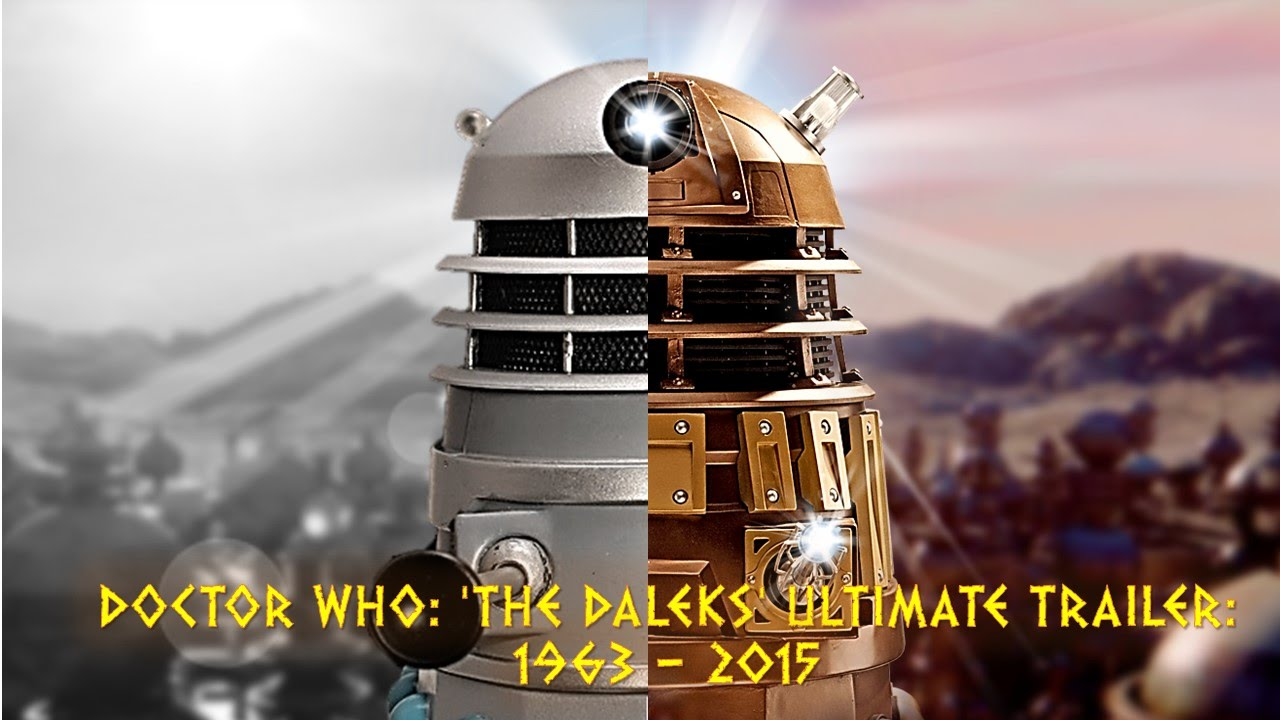 Doctor who 39 the daleks 39 ultimate trailer 1963 2015 - Doctor who dalek pics ...