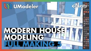 Modern House 5/11 - UModeler Tutorial