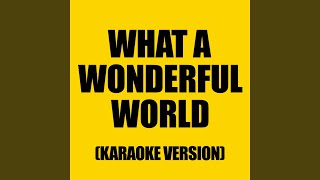 What a Wonderful World (Originally performed by Michael Buble)