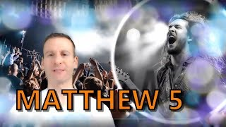 Matthew Chapter 5 Summary and What God Wants From Us