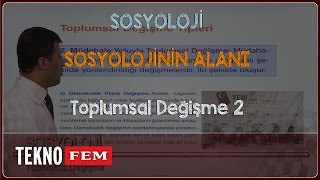 YGS-LYS SOSYOLOJİ - Toplumsal Değişme 2