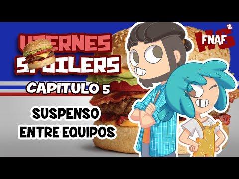 VIERNES DE SPOILERS MIENTRAS PREPARAMOS HAMBURGUESAS!!   #FNAFHS 2