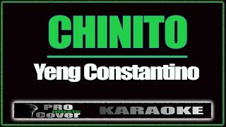 Chinito - YENG CONSTANTINO (KARAOKE)